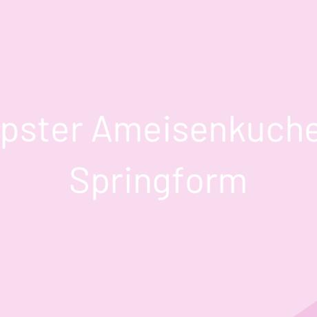 Beschwipster Ameisenkuchen für die Springform