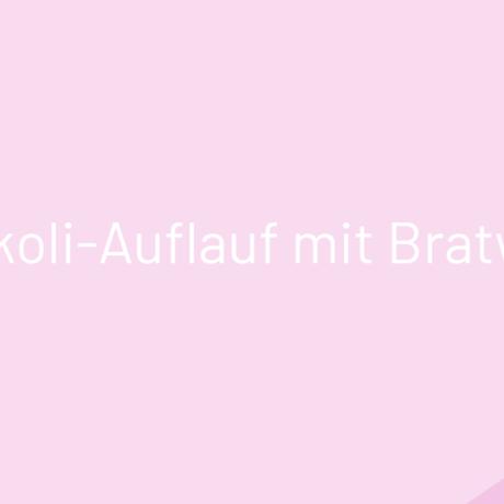 Brokkoli-Auflauf mit Bratwurst