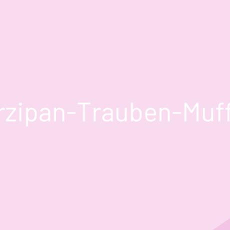 Marzipan-Trauben-Muffins