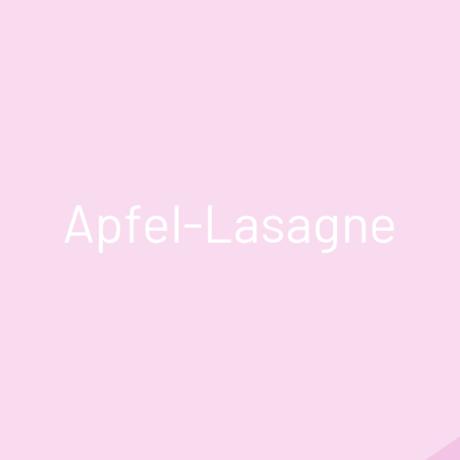 Apfel-Lasagne