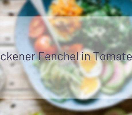 Überbackener Fenchel in Tomatensauce
