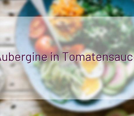 Aubergine in Tomatensauce