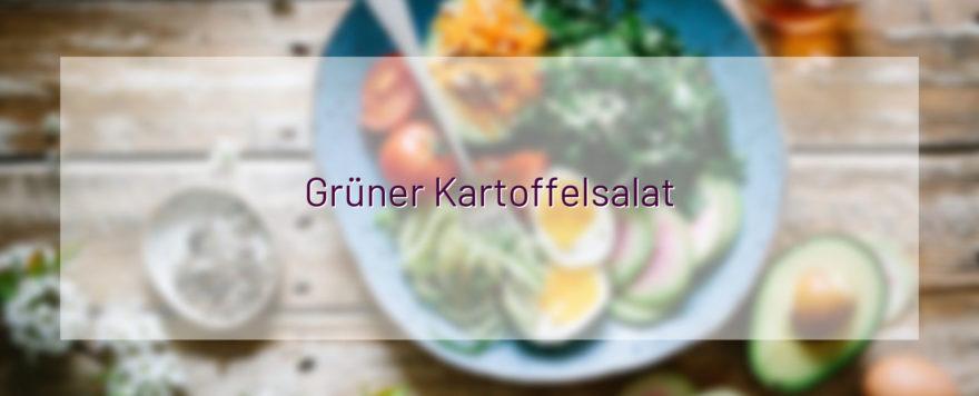 Grüner Kartoffelsalat