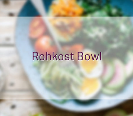 Rohkost Bowl
